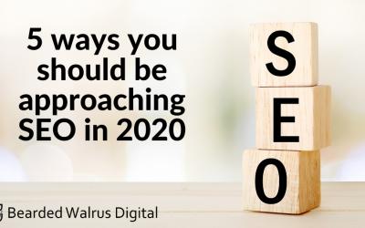 5 ways you should be approaching SEO in 2020