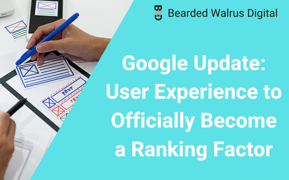 Google Update: User Experience to Officially Become a Ranking Factor